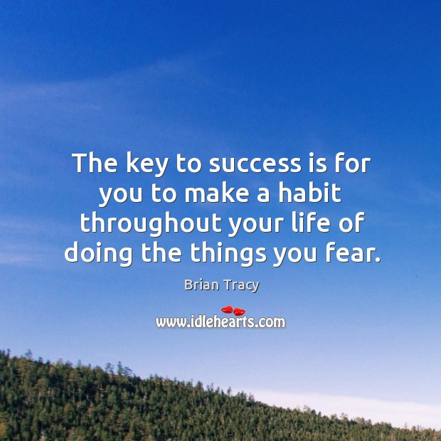 Image about The key to success is for you to make a habit throughout