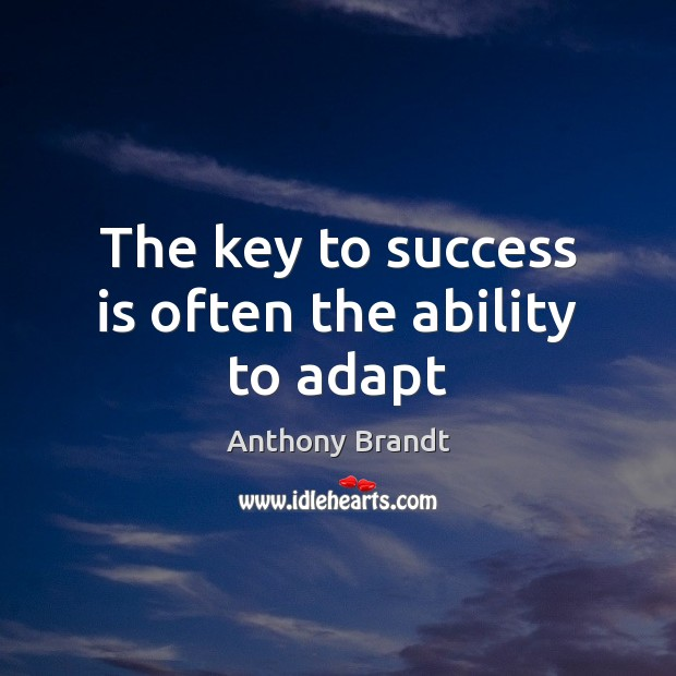 Image, The key to success is often the ability to adapt