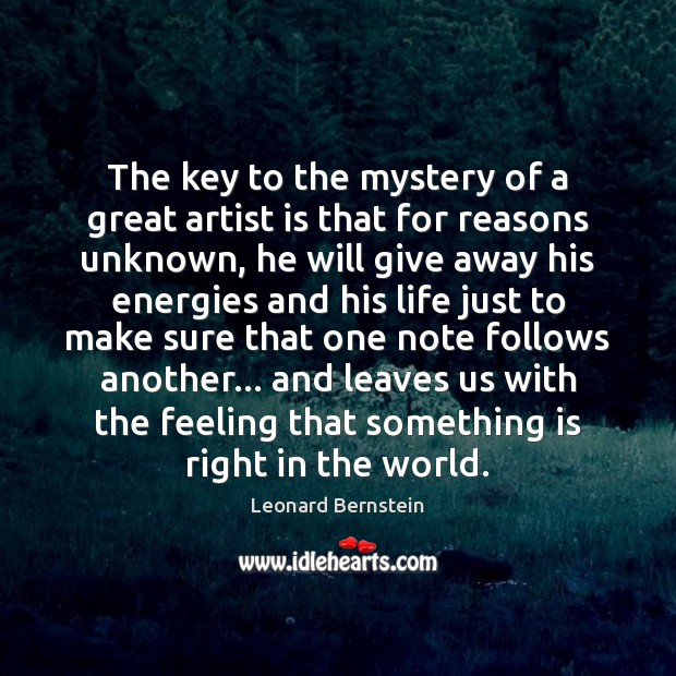 The key to the mystery of a great artist is that for Image