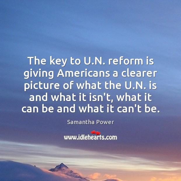 The key to U.N. reform is giving Americans a clearer picture Image