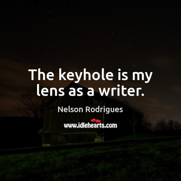 Image, The keyhole is my lens as a writer.