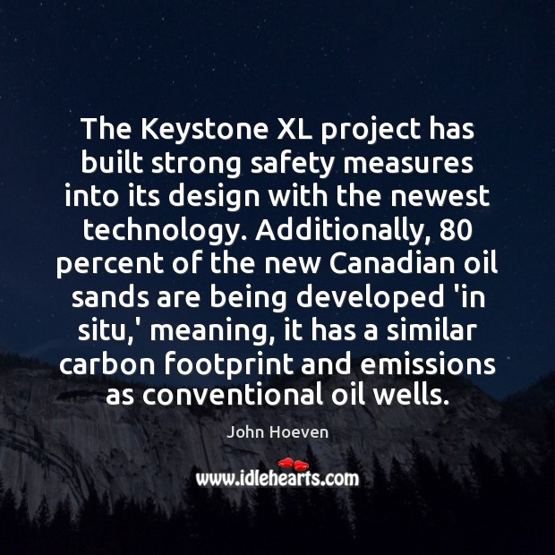 Image, The Keystone XL project has built strong safety measures into its design