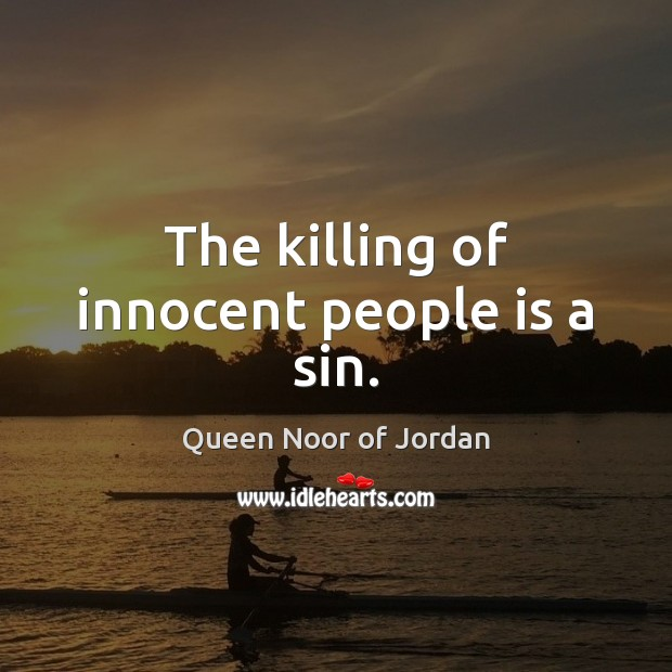 Image, The killing of innocent people is a sin.