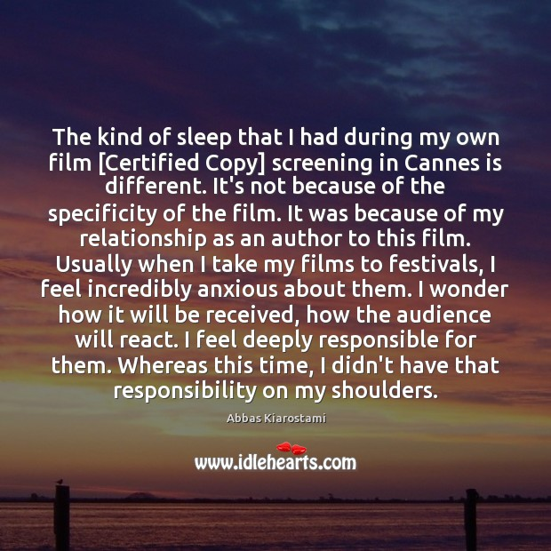 Image, The kind of sleep that I had during my own film [Certified