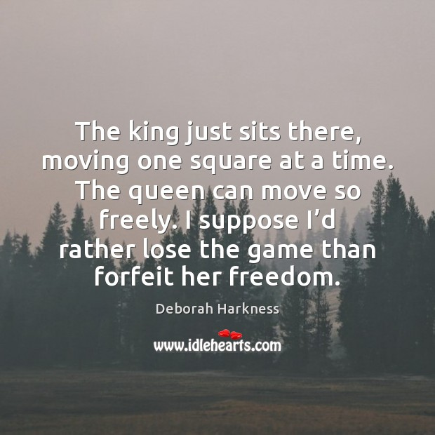 The king just sits there, moving one square at a time. The Image