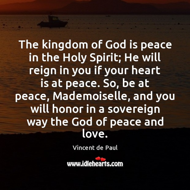 The kingdom of God is peace in the Holy Spirit; He will Image