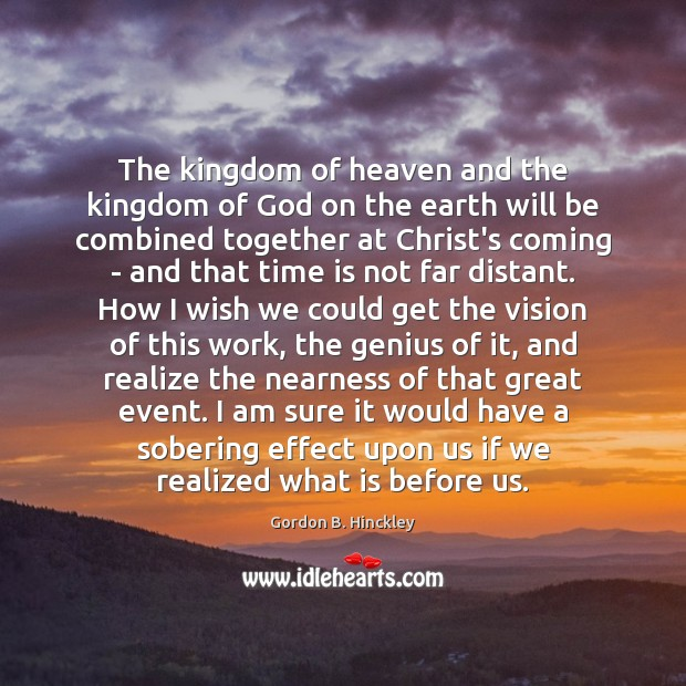 The kingdom of heaven and the kingdom of God on the earth Image