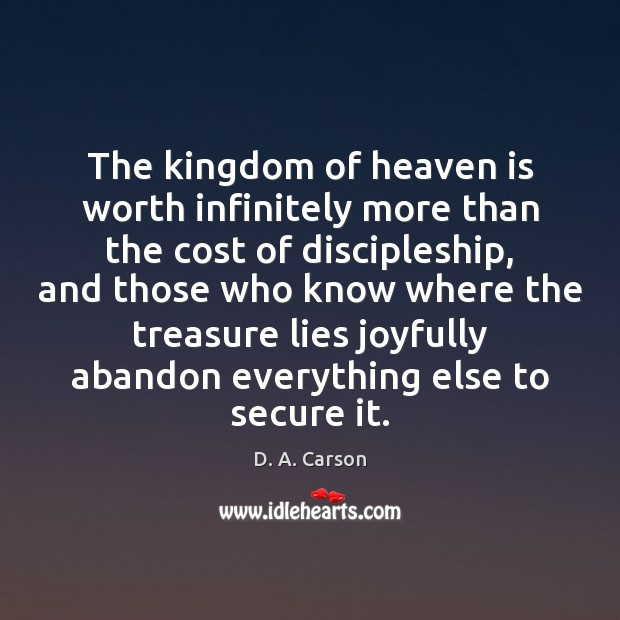 The kingdom of heaven is worth infinitely more than the cost of Image