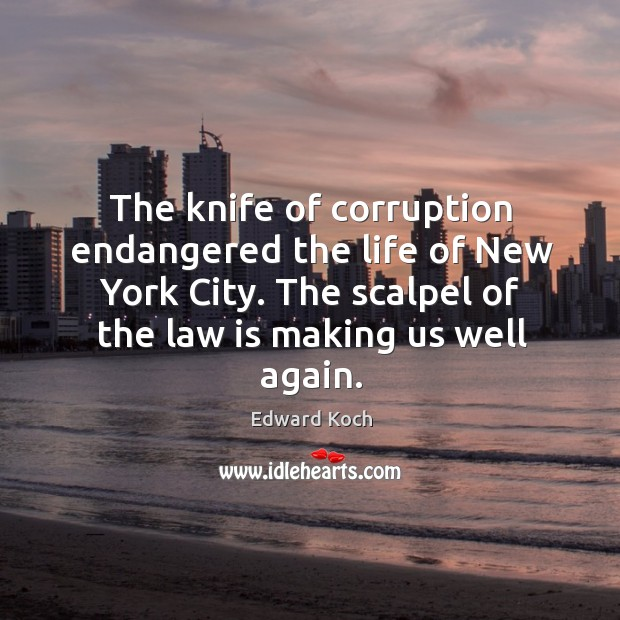 Image, The knife of corruption endangered the life of new york city.