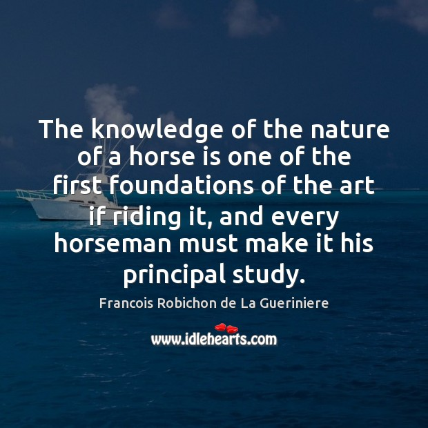 The knowledge of the nature of a horse is one of the Image