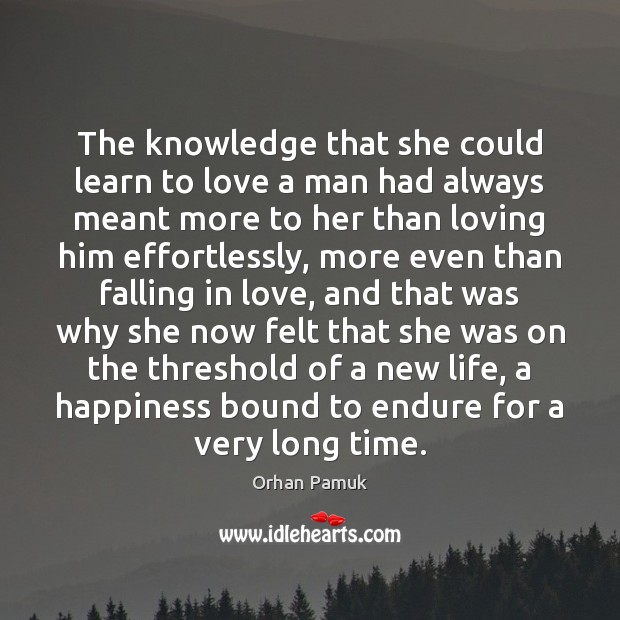 The knowledge that she could learn to love a man had always Image