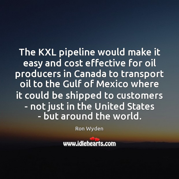 Image, The KXL pipeline would make it easy and cost effective for oil