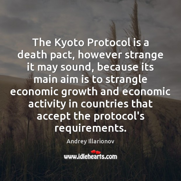 The Kyoto Protocol is a death pact, however strange it may sound, Image