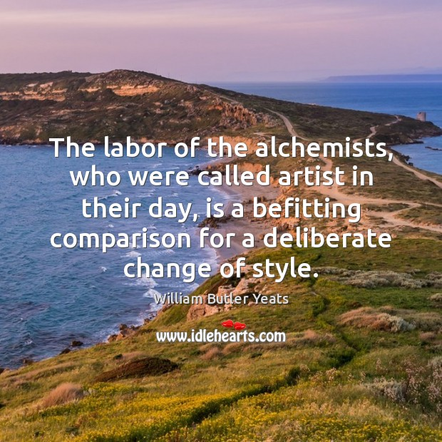 Image, The labor of the alchemists, who were called artist in their day,