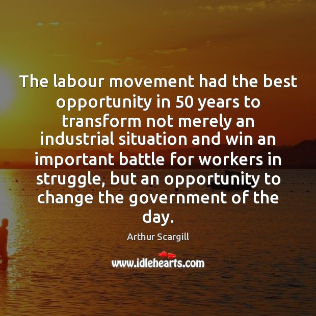 Image, The labour movement had the best opportunity in 50 years to transform not