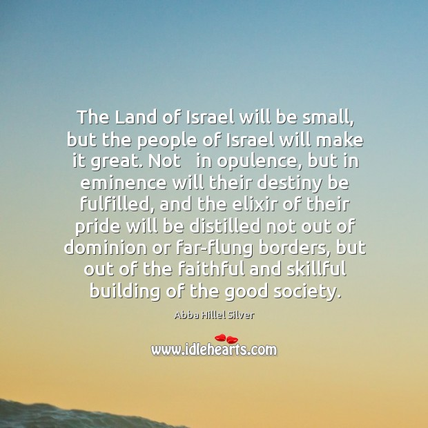 Image, The Land of Israel will be small, but the people of Israel