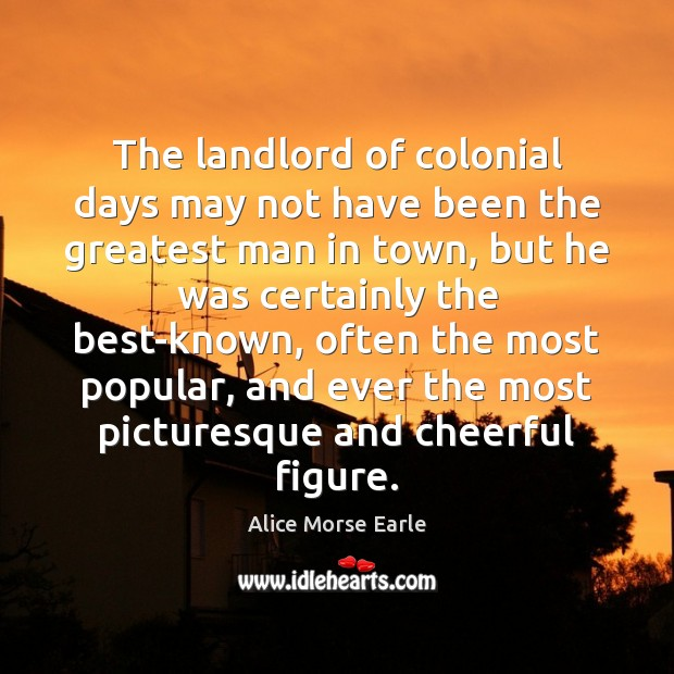 Image, The landlord of colonial days may not have been the greatest man