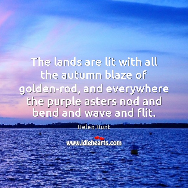 The lands are lit with all the autumn blaze of golden-rod, and Image