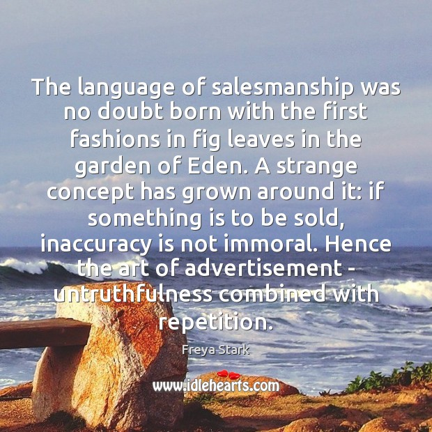 Image, The language of salesmanship was no doubt born with the first fashions