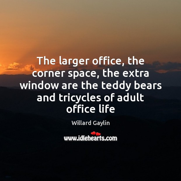 The larger office, the corner space, the extra window are the teddy Image