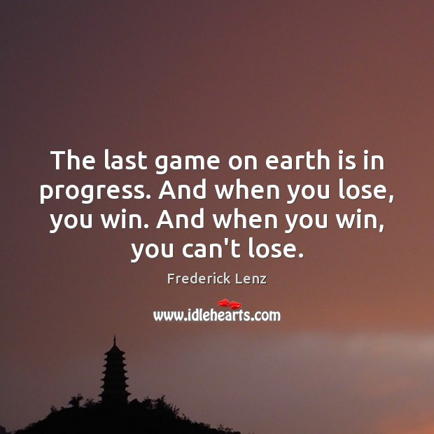 The last game on earth is in progress. And when you lose, Image