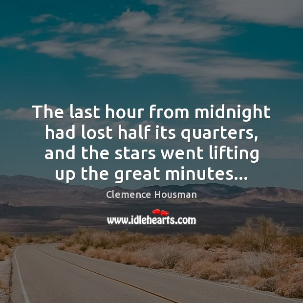 The last hour from midnight had lost half its quarters, and the Image