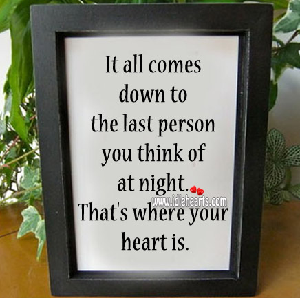 The last person you think of at night. Image