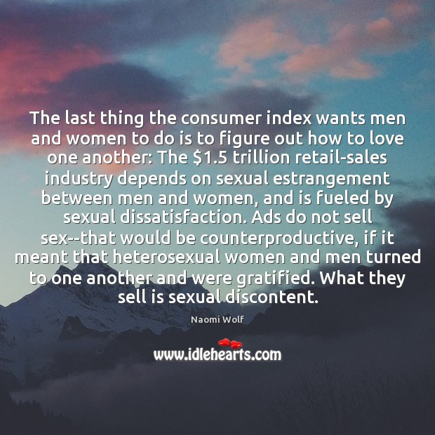 Image, The last thing the consumer index wants men and women to do