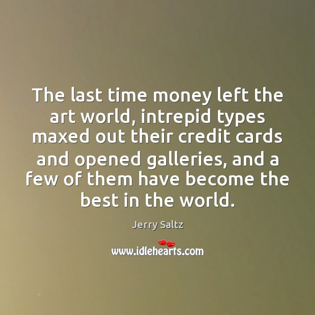 The last time money left the art world, intrepid types maxed out Image