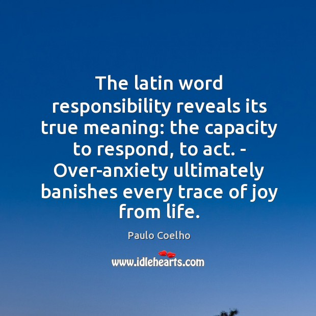 The latin word responsibility reveals its true meaning ...