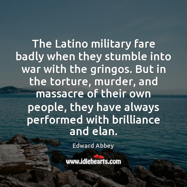 The Latino military fare badly when they stumble into war with the Image