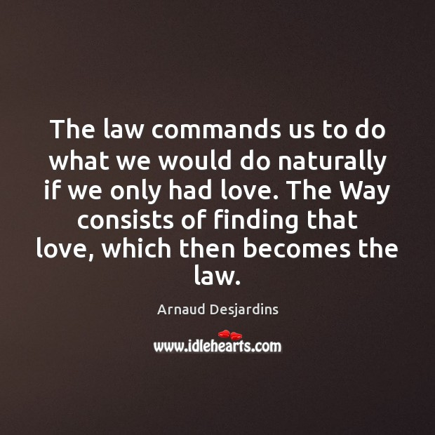 Image, The law commands us to do what we would do naturally if