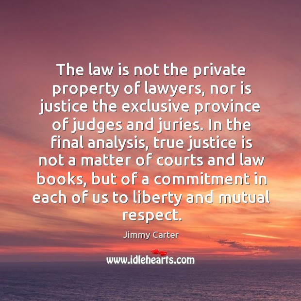 Image, The law is not the private property of lawyers