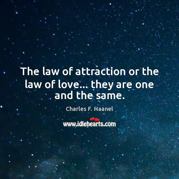 Image, The law of attraction or the law of love… they are one and the same.