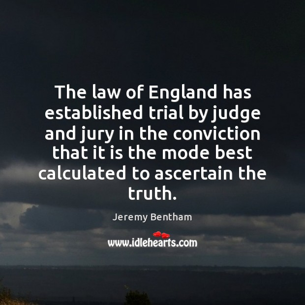 Image, The law of England has established trial by judge and jury in