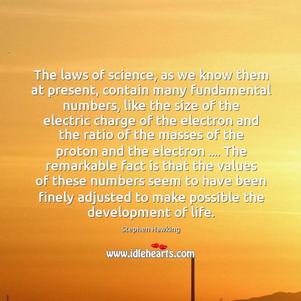 The laws of science, as we know them at present, contain many Image