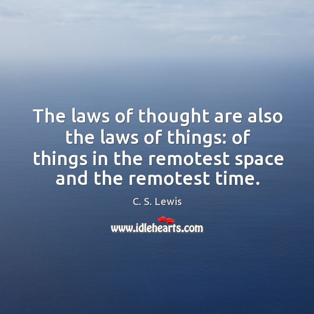 The laws of thought are also the laws of things: of things Image