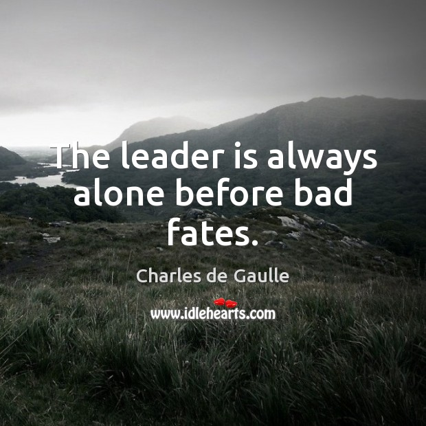 Image, The leader is always alone before bad fates.