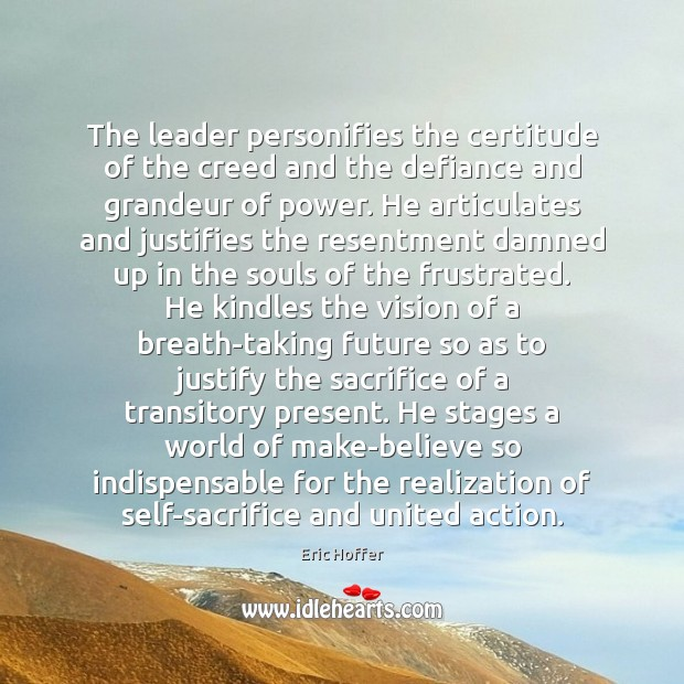 The leader personifies the certitude of the creed and the defiance and Image