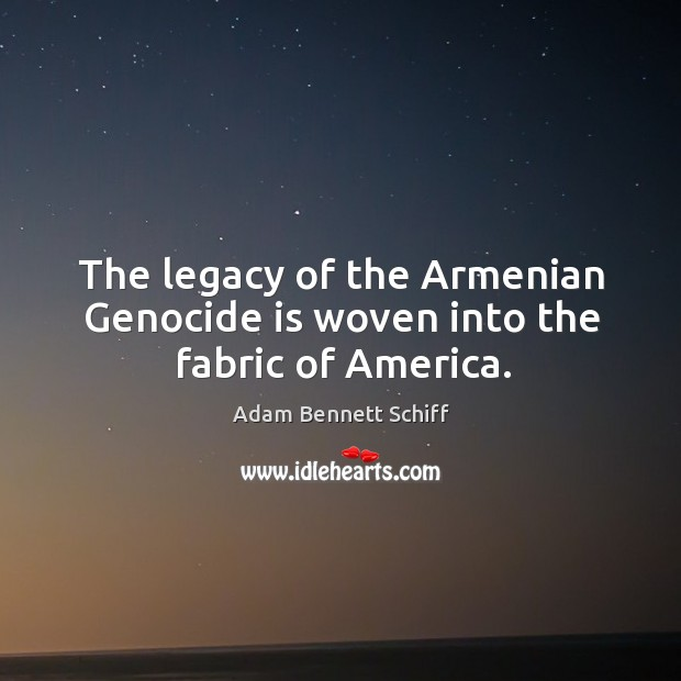 Image, The legacy of the armenian genocide is woven into the fabric of america.