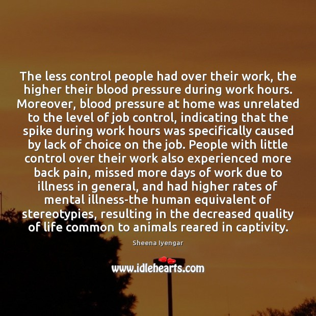 The less control people had over their work, the higher their blood Image