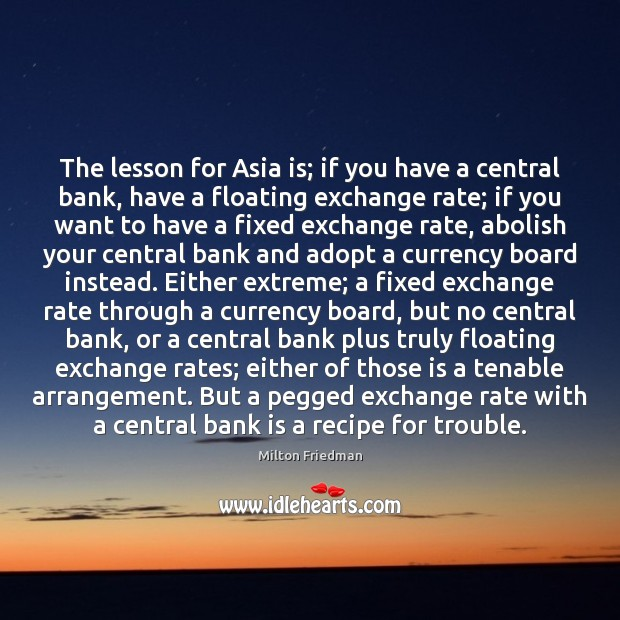 The lesson for Asia is; if you have a central bank, have Image