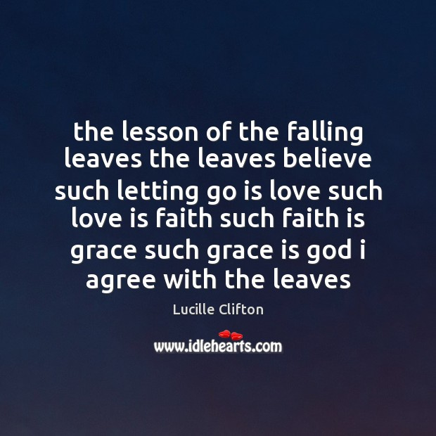 The lesson of the falling leaves the leaves believe such letting go Agree Quotes Image