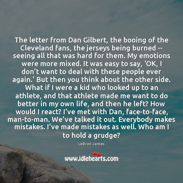 The letter from Dan Gilbert, the booing of the Cleveland fans, the Grudge Quotes Image