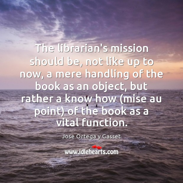 Picture Quote by Jose Ortega y Gasset