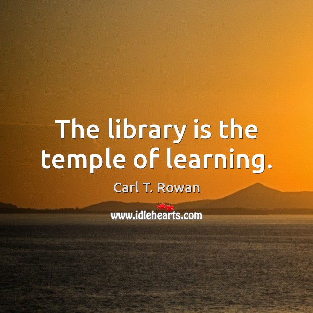 The library is the temple of learning. Image