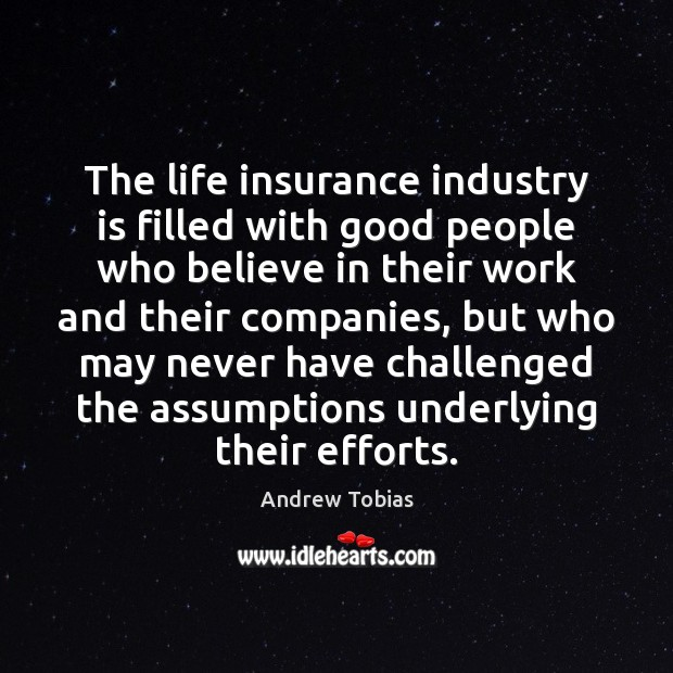 Image, The life insurance industry is filled with good people who believe in