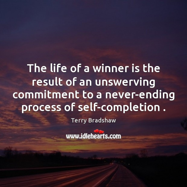Image, The life of a winner is the result of an unswerving commitment