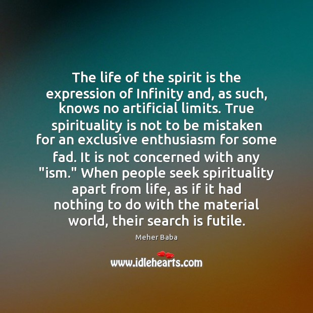 The life of the spirit is the expression of Infinity and, as Image