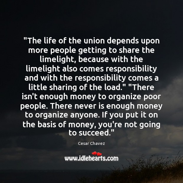 "Image, ""The life of the union depends upon more people getting to share"